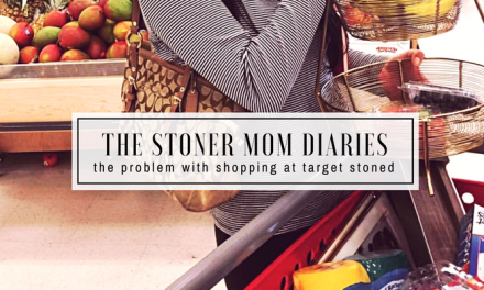 The problem with going to Target stoned