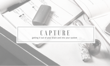 Capture | getting it out of your brain and into your system | GTD for Stoners