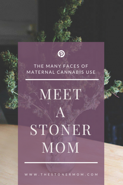 Meet a Stoner Mom