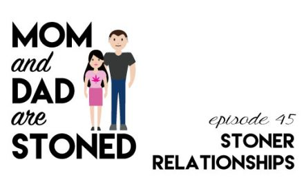 MADAS 45 | Navigating Stoner Relationships