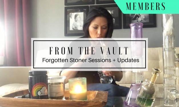 MEMBERS | Forgotten Stoner Sessions & Stoner Family Updates