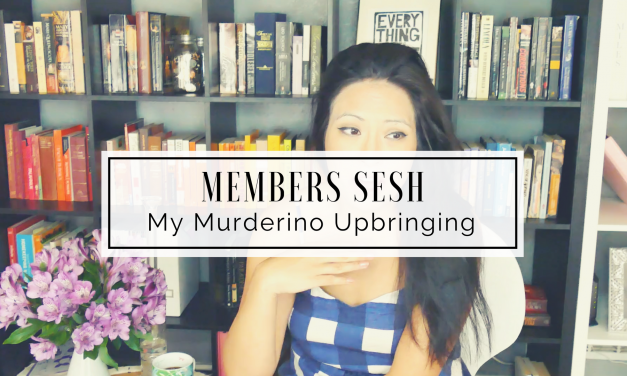 MEMBERS SESH | My Murderino Upbringing