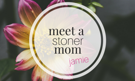 Meet a Stoner Mom | Jamie: Mom of two treating Depression & Anxiety with Cannabis
