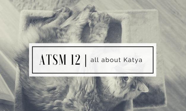 ATSM 12 | Cat Care with Katya