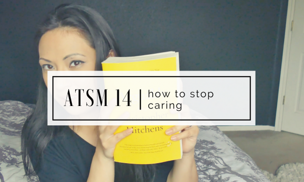 ATSM 14 | How to Stop Caring about What People Think