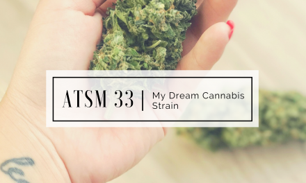 ATSM 33 | The Stoner Mom Strain