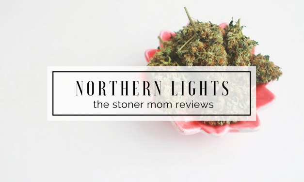 Northern Lights Strain Review | The Stoner Mom Reviews