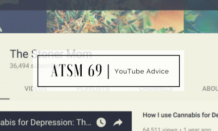 ATSM 69 | Advice for a New YouTuber