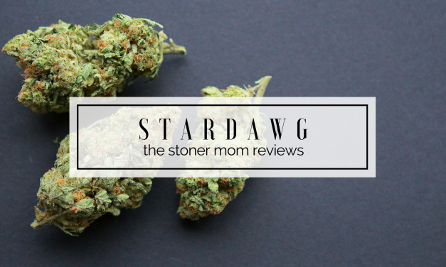 Stardawg Strain Review | The Stoner Mom Reviews