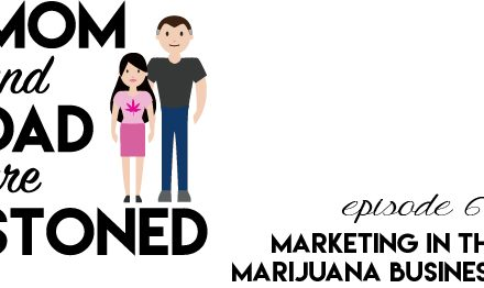 MADAS 63 | Marketing in the Marijuana Business