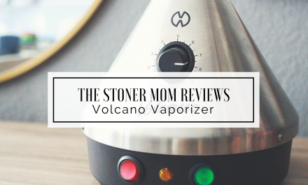 Volcano Vaporizer Review | The Stoner Mom Reviews