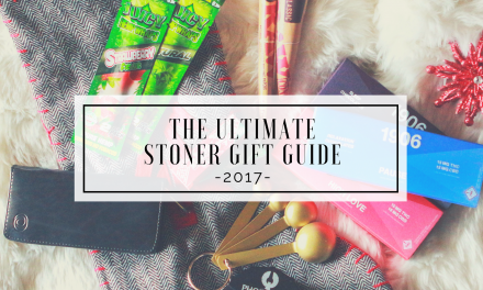 The Ultimate Stoner Gift Guide | The Stoner Mom's 2017 Holiday Gift Guide